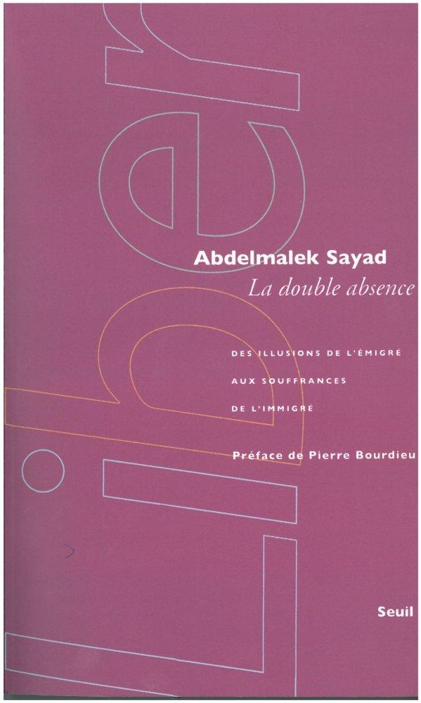 La Double Absence Abdelmalek Sayad Pdf